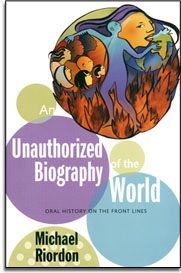 An unauthorized biography of the world book cover